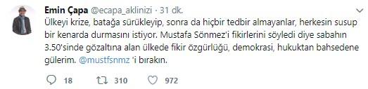Mustafa Sönmez'in gözaltına alınmasına sosyal medyadan sert tepki 4