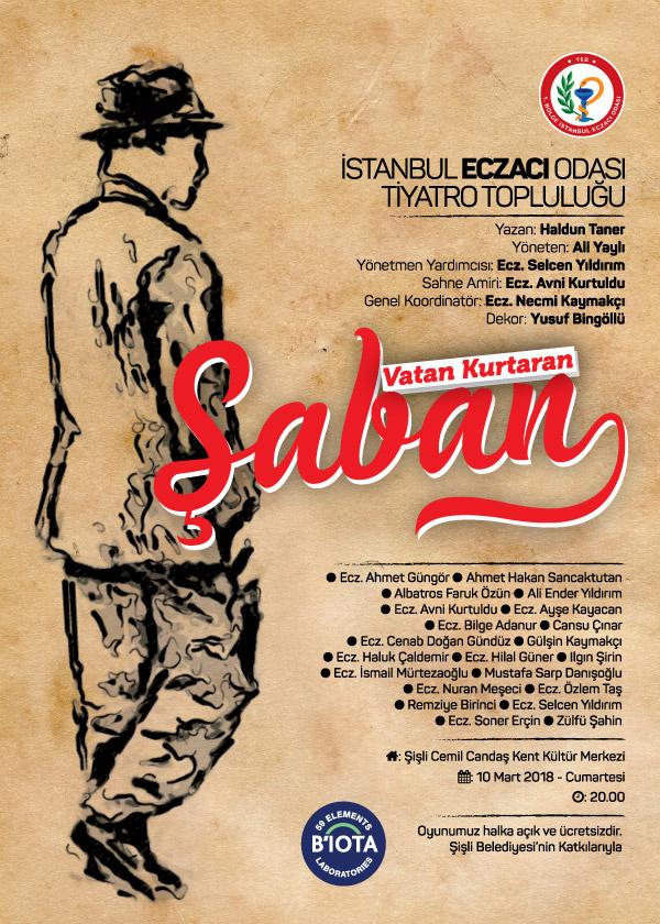 """İstanbul Eczacı Odası Tiyatro Topluluğu'ndan """"Vatan Kurtaran Şaban"""" oyunu"""