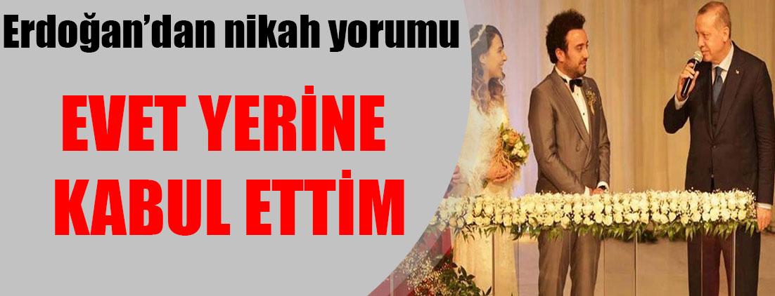 Erdoğan nikahta evet demedi 'kabul ettim' dedi