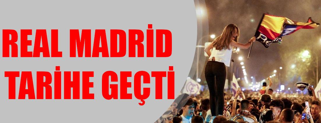 Real Madrid tarihe geçti