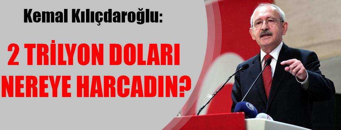 Kemal Kılıçdaroğlu: Erdoğan, neden o konudan hiç bahsetmiyor?