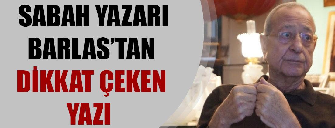 Sabah Gazetesi başyazarı Barlas: Şiir okudu diye hapse atılan Erdoğan cumhurbaşkanı ama...