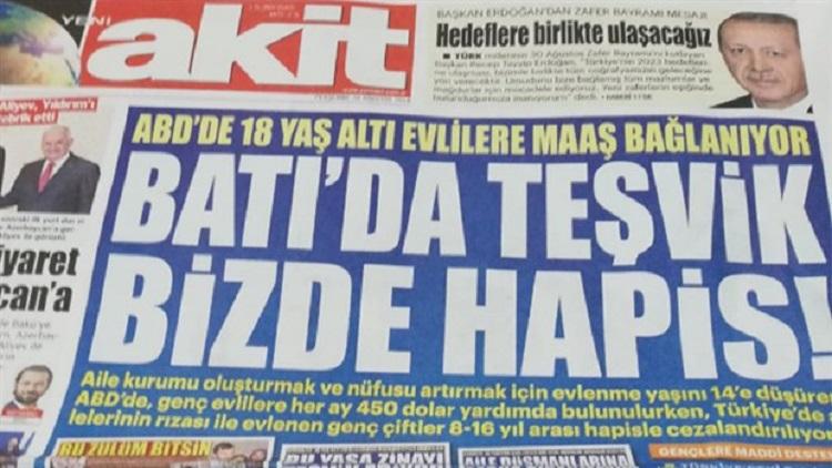 Akit, manşetinde çocuk evliliğini savundu