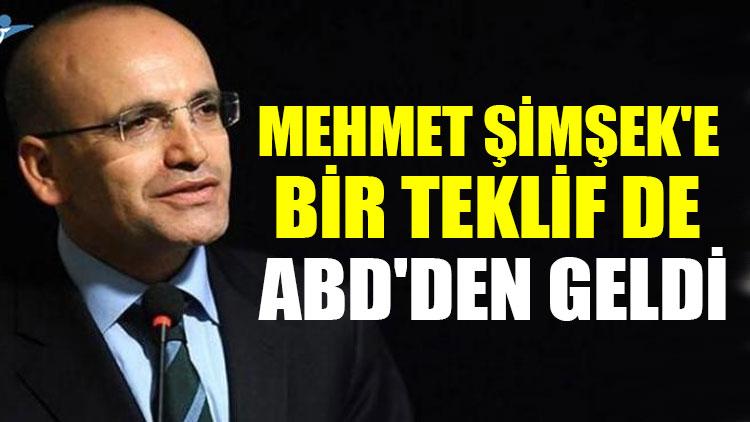 Mehmet Şimşek'e bir teklif de ABD'den geldi