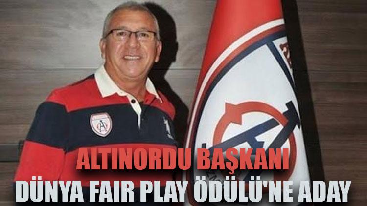 Altınordu başkanı dünya fair play ödülüne aday
