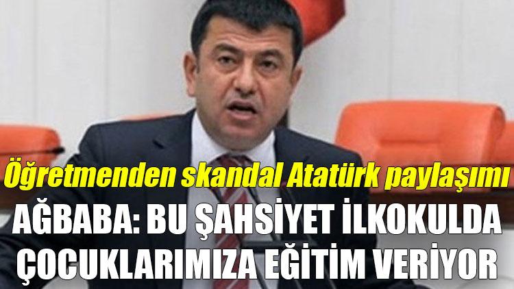 Öğretmenden skandal Atatürk paylaşımı