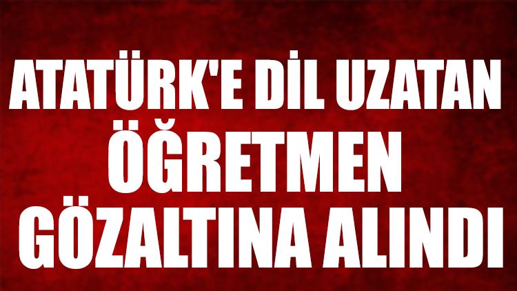 Malatya'daki o öğretmen gözaltına alındı