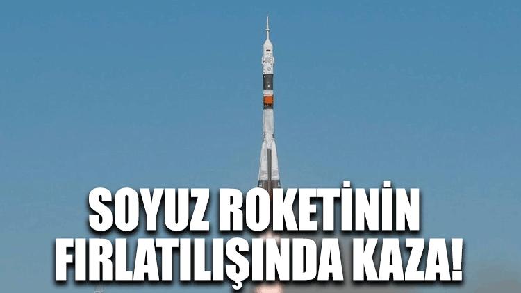 Soyuz roketinin fırlatılışında kaza!