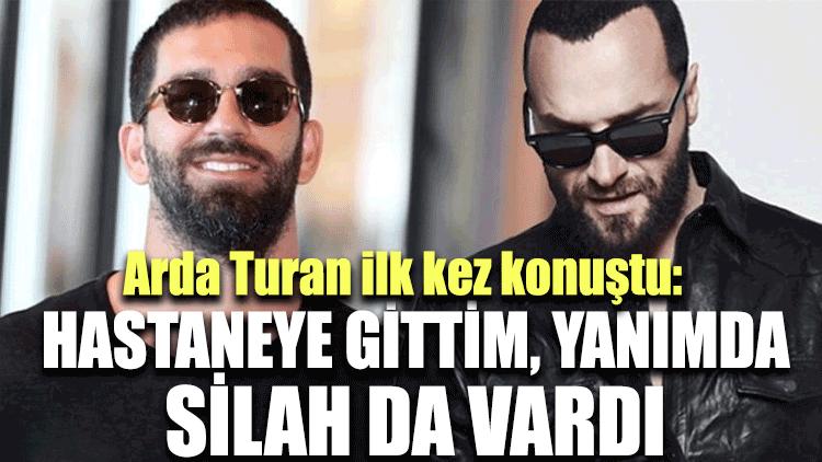 Arda Turan, Berkay'la yaptığı kavga hakkında ilk kez konuştu