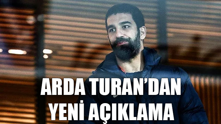 Arda Turan'dan yeni açıklama