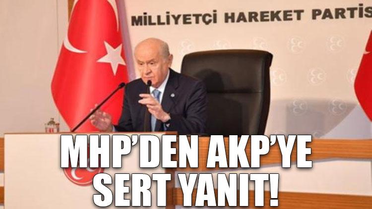 MHP'den AKP'ye sert yanıt
