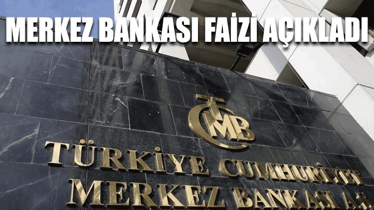 Merkez Bankası faizi açıkladı