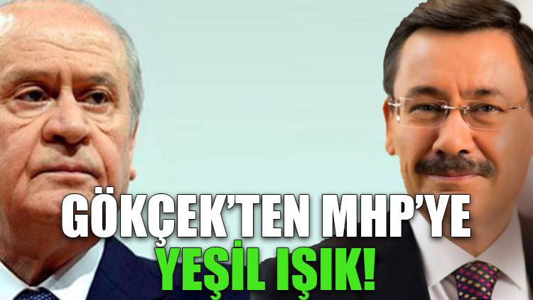 Gökçek'ten MHP'ye yeşil ışık!