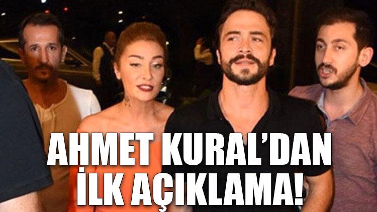 Ahmet Kural'dan ilk açıklama!