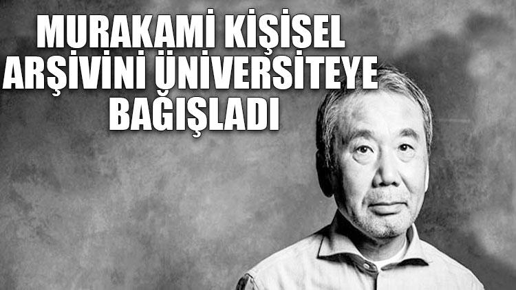 Yazar Murakami kişisel arşivini üniversiteye bağışladı