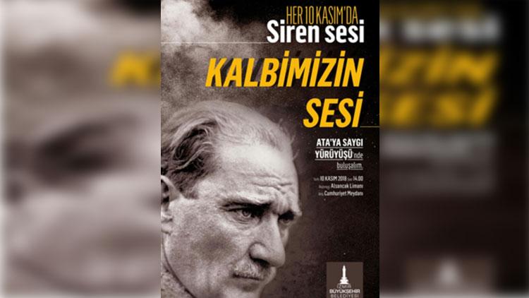 """İzmir """"Ata""""sı için yürüyecek"""