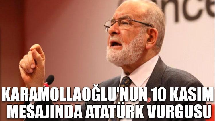 Temel Karamollaoğlu'nun 10 Kasım mesajında Atatürk vurgusu