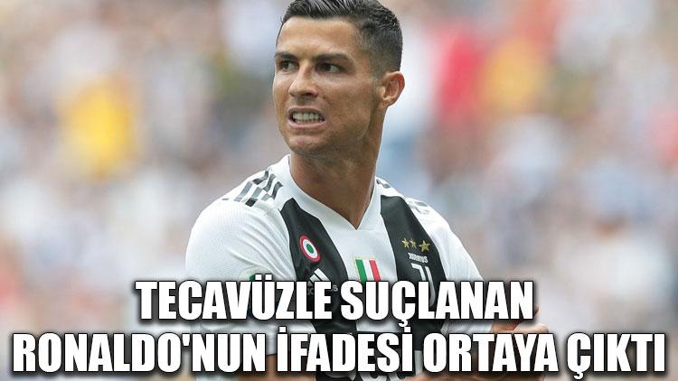 Tecavüzle suçlanan Ronaldo'nun ifadesi ortaya çıktı