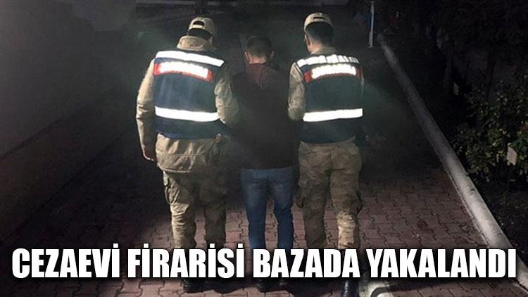 Cezaevi firarisi bazada yakalandı