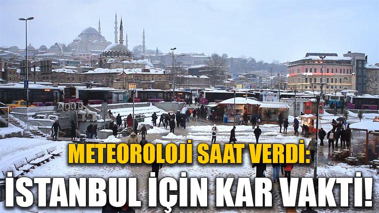 Meteoroloji saat verdi: İstanbul için kar vakti!