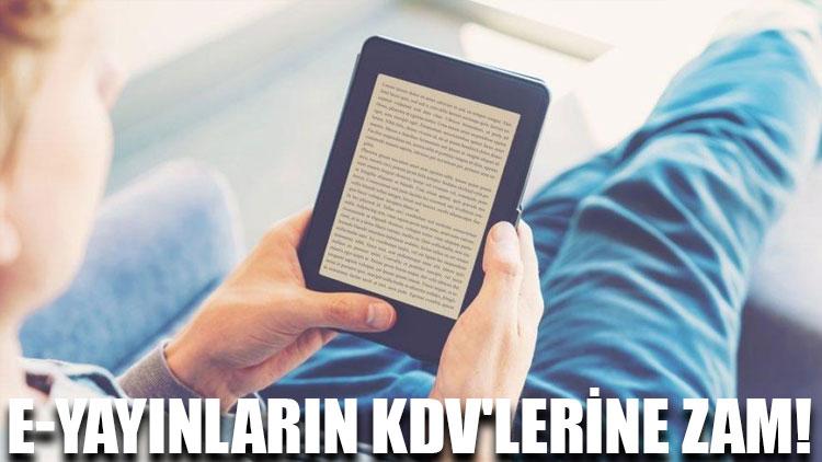 e-yayınların KDV'lerine zam!