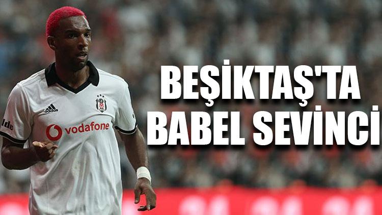 Beşiktaş'ta Babel sevinci