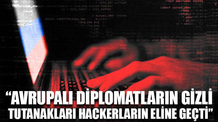 NY Times: Avrupalı diplomatların gizli tutanakları hackerların eline geçti