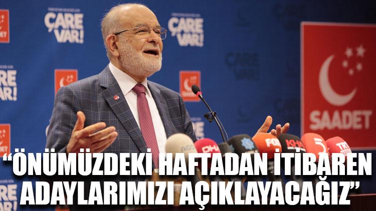 Karamollaoğlu: Önümüzdeki haftadan itibaren adaylarımızı açıklayacağız