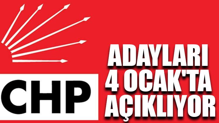CHP adayları 4 Ocak'ta açıklıyor