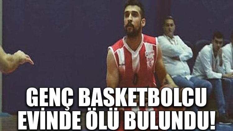 Genç basketbolcu hayatını kaybetti!