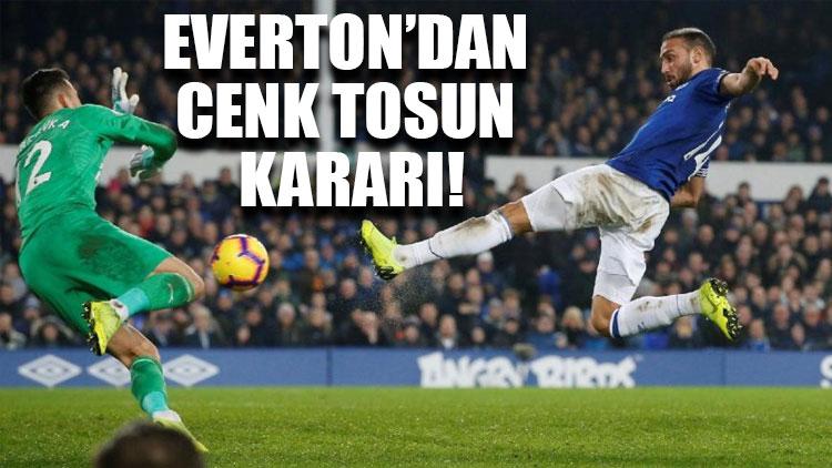 Everton'dan Cenk Tosun kararı!