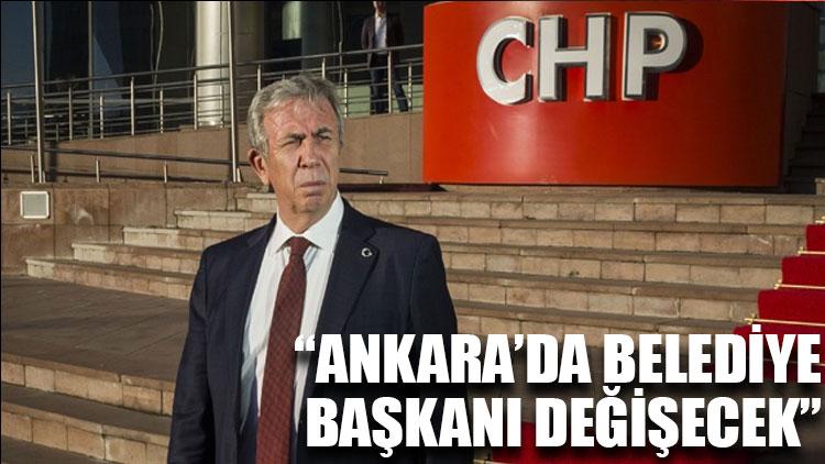 Mansur Yavaş: Ankara'da belediye başkanı değişecek!