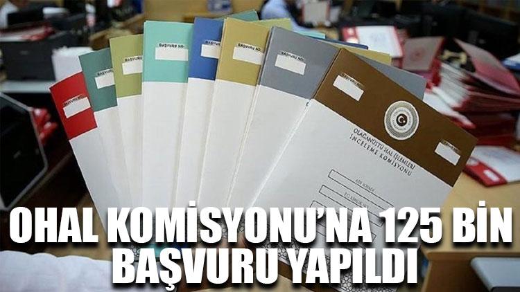 OHAL Komisyonu'na 125 bin başvuru yapıldı
