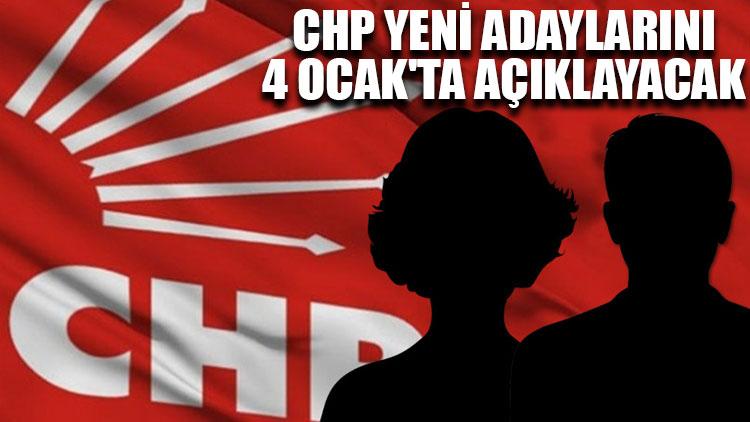 CHP yeni adaylarını 4 Ocak'ta açıklayacak
