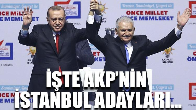 İşte AKP'nin İstanbul adayları…