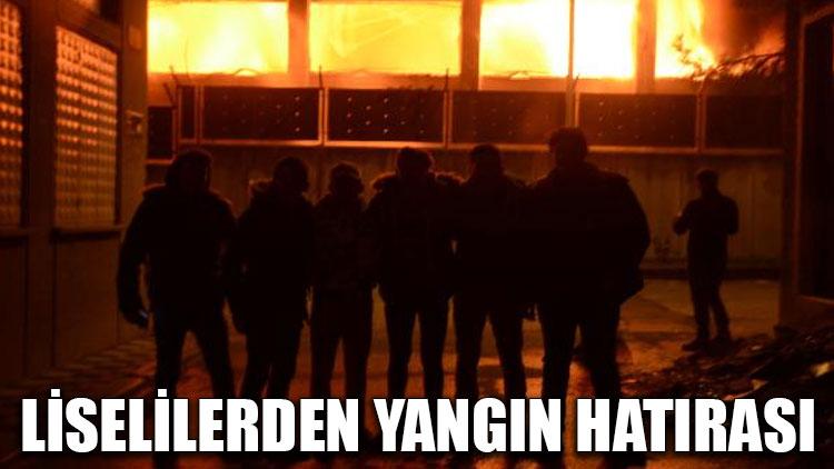 Liselilerden yangın hatırası