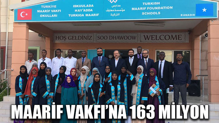 Maarif Vakfı'na 163 milyon