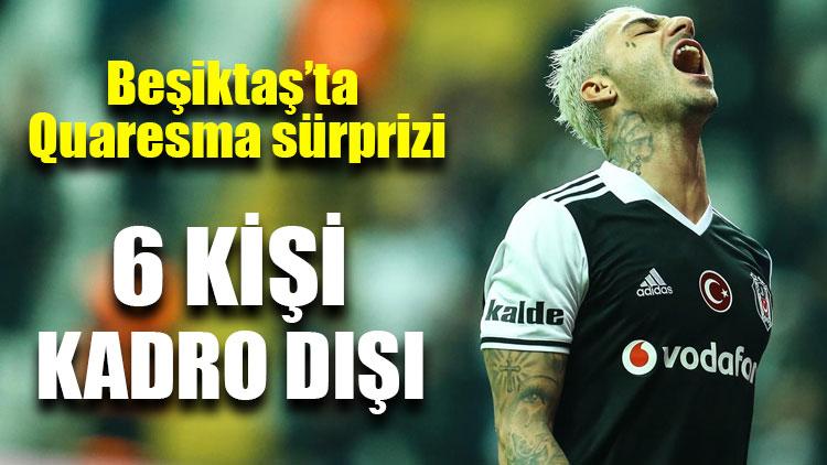 Beşiktaş'ta 6 futbolcu kamp kadrosunda yok