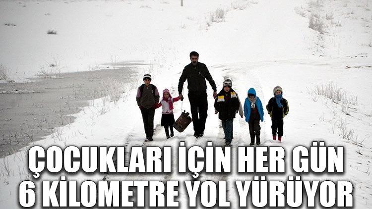 Çocukları için her gün 6 kilometre yol yürüyor