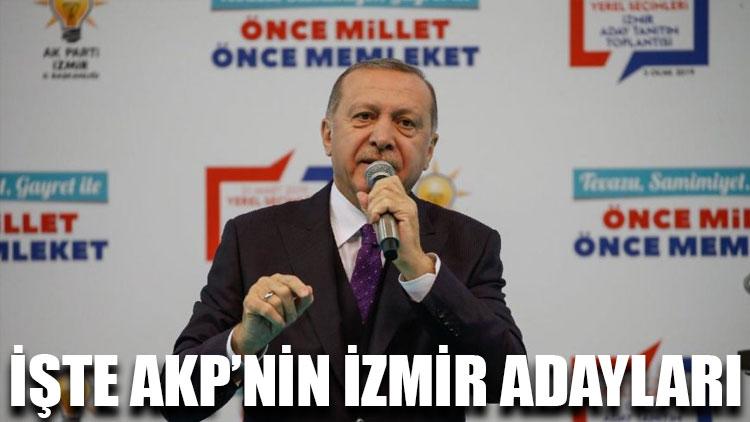 İşte AKP'nin İzmir adayları