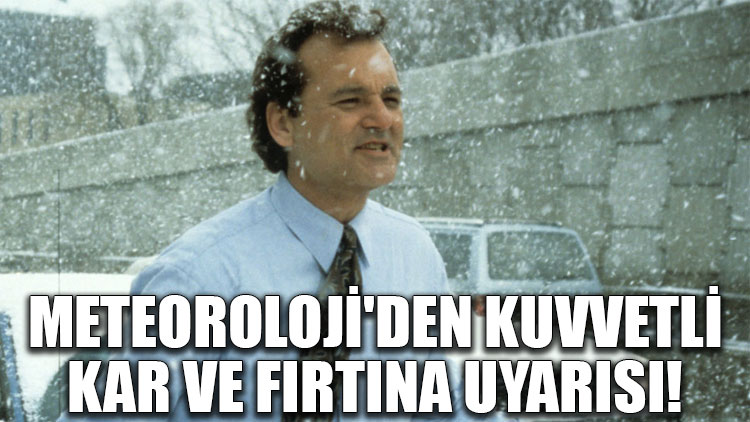 Meteoroloji'den kuvvetli kar ve fırtına uyarısı!