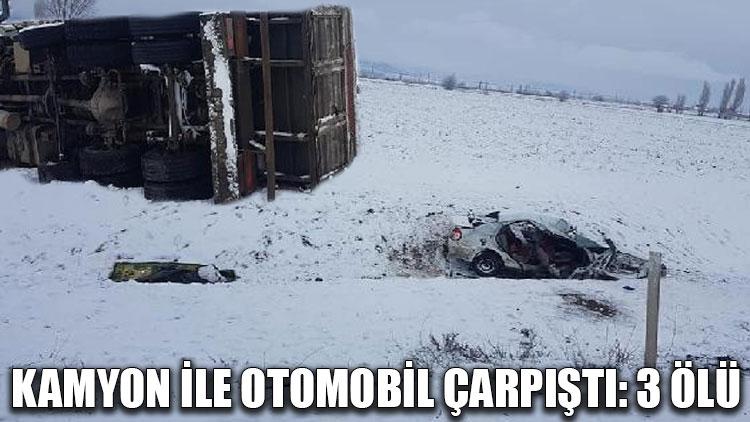 Kamyon ile otomobil çarpıştı: 3 ölü