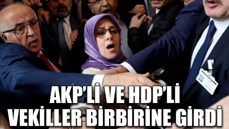 Meclis'te kavga! AKP'li ve HDP'li vekiller birbirine girdi