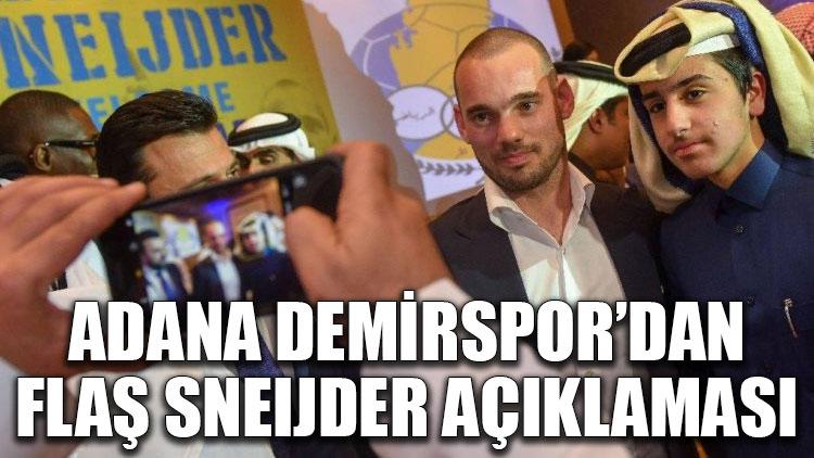 Adana Demirspor'dan flaş Sneijder açıklaması