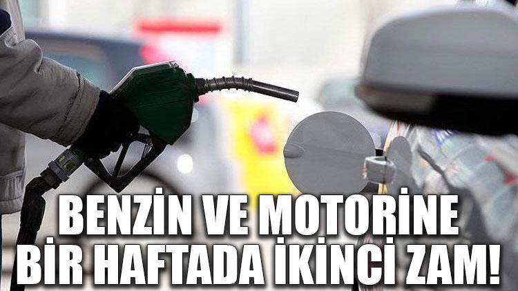 Benzin ve motorine bir haftada ikinci zam!