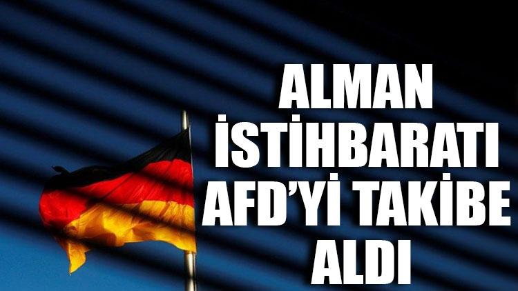 Alman istihbaratı AfD'yi takibe aldı