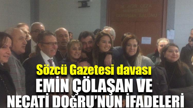 Sözcü Gazetesi davası: Emin Çölaşan ve Necati Doğru'nun ifadeleri