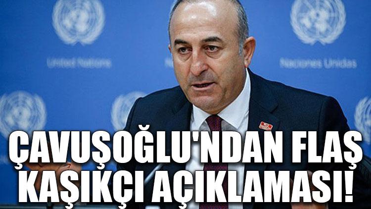 Çavuşoğlu'ndan flaş Kaşıkçı açıklaması!