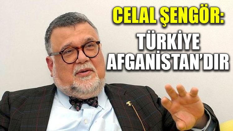 Celal Şengör: Türkiye Afganistan'dır