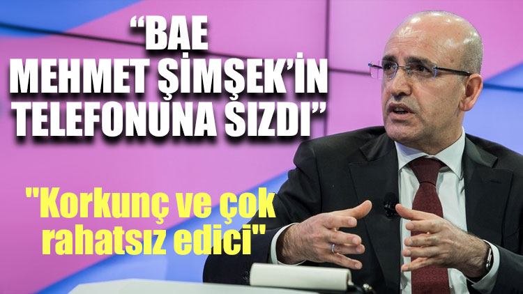 """""""BAE Mehmet Şimşek'in telefonuna sızdı!"""""""